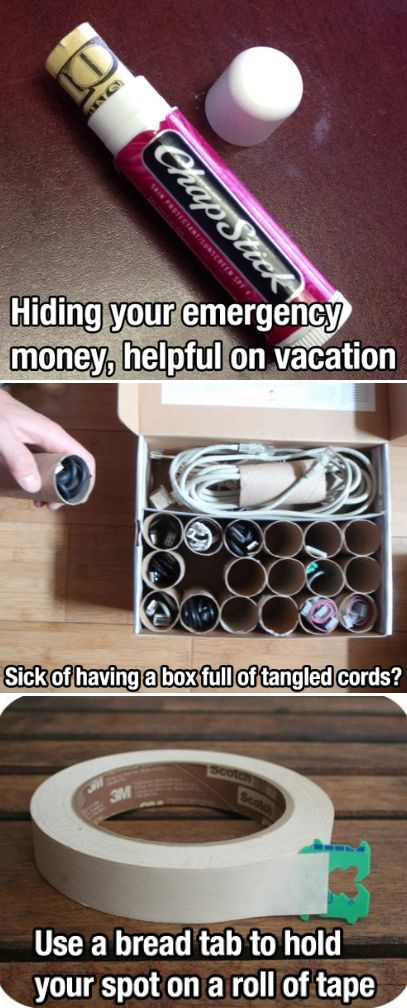 Some helpful hints that everyone can use, i.e. hide your vacation money in a empty Chapstick tube, plus more