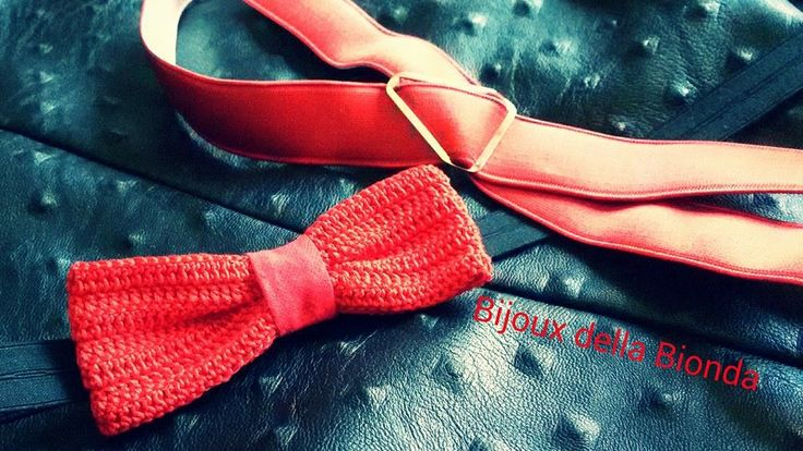 Papillon rosso realizzato all'uncinetto… #sanvalentino - Bijoux della Bionda per uomo