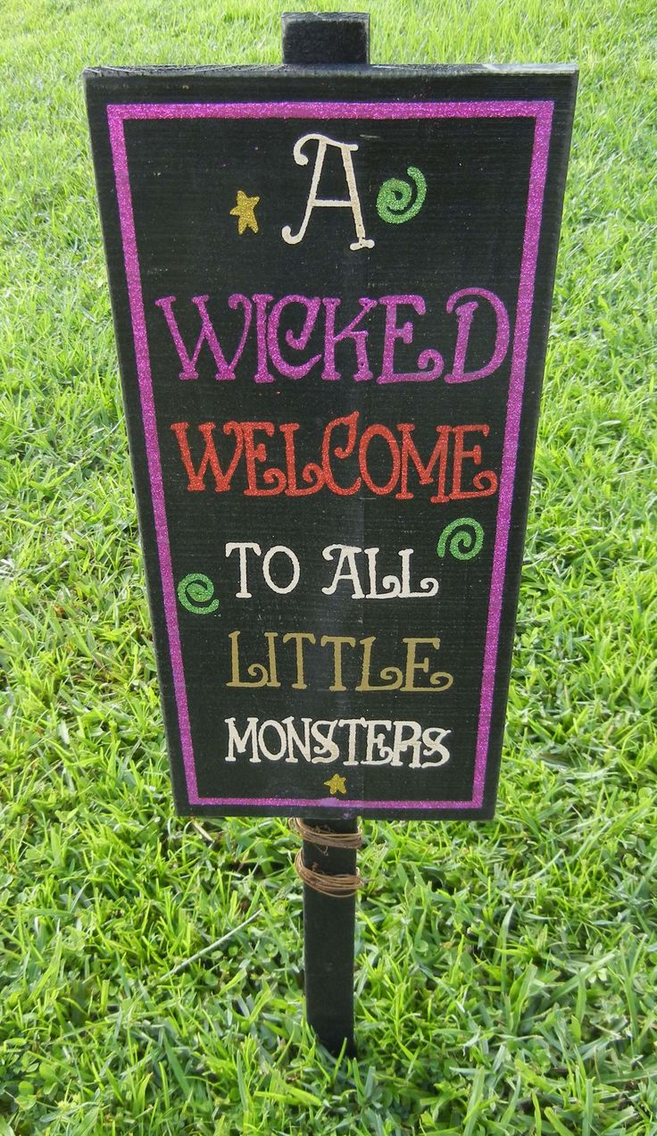 A wicked welcome to all little monsters. Halloween yard sign