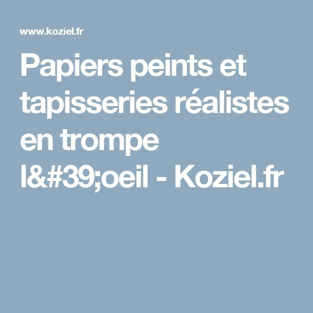 17 best ideas about tapisserie trompe l oeil on pinterest panneau shabby ch - Tapisserie trompe l oeil ...