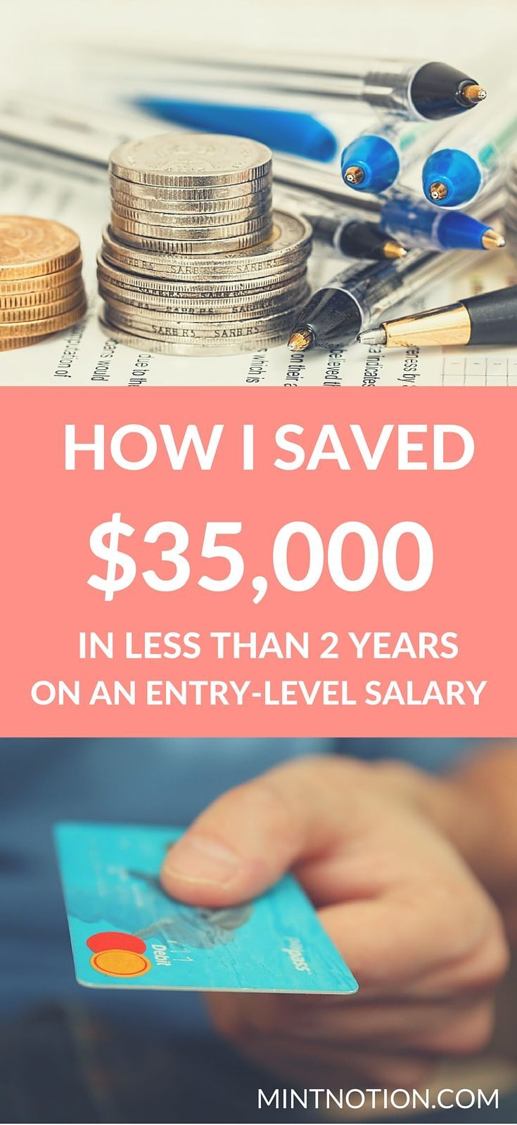 Learn how I saved $35,000 in less than 2 years on an entry-level salary. This list has SO many great ways to manage your money, make extra income and boost your savings. (save money)