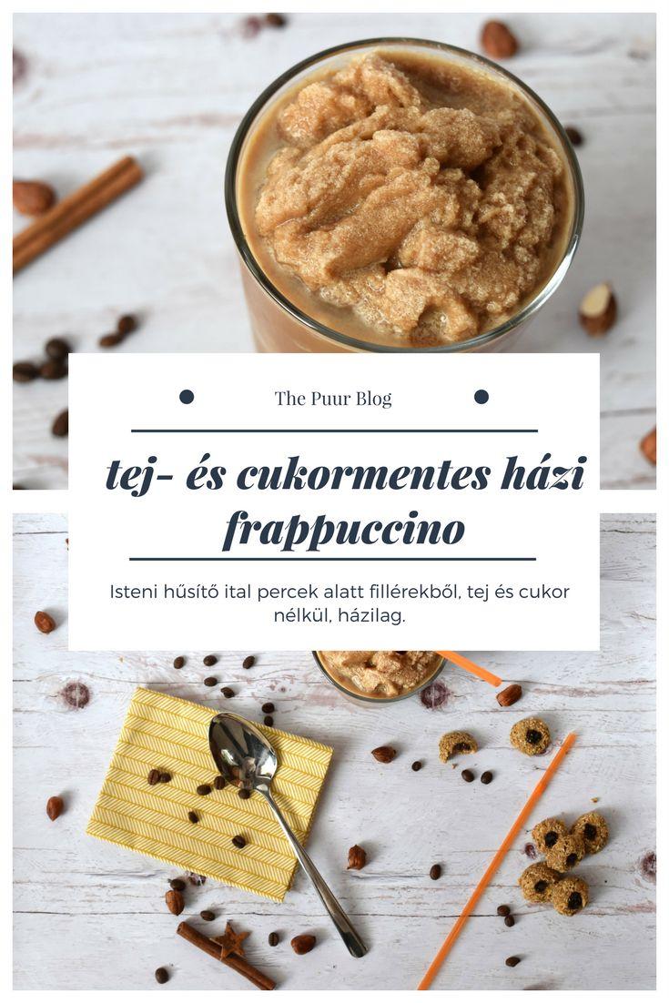tejmentes és cukormentes frappuccino egyszerűen - The Puur