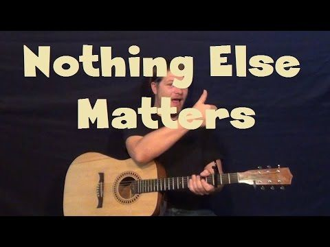 Nothing Else Matters (Metallica) Easy Strum Fingerstyle Guitar Lesson How to Play Tutorial - YouTube