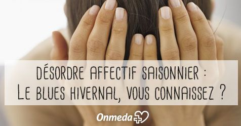 Blues hivernal : que faire quand on déprime ?
