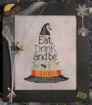 EAT, DRINK AND BE SCARY - Counted Cross Stitch Pattern