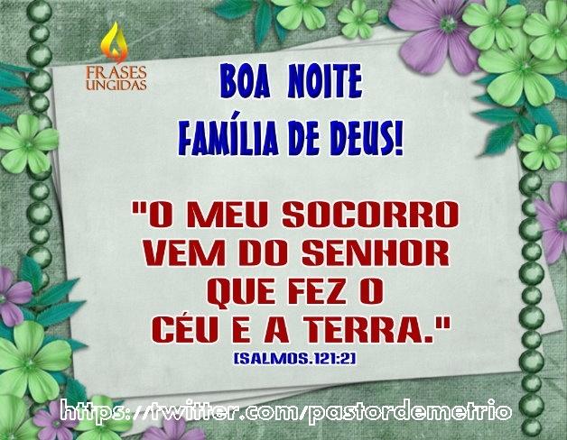 Mensagem De Proteção A Familia Ud95: Boa Noite Família De Deus!
