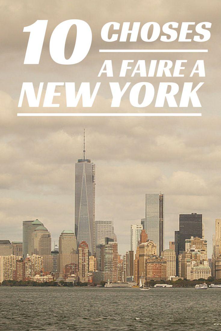 Découvrez le top 10 des choses à faire à New York