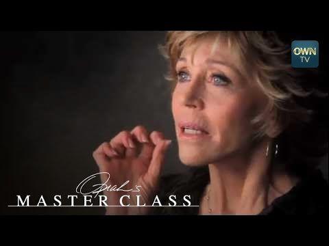 Jane Fonda on Finding Her Focus - Oprah's Master Class - Oprah Winfrey N...