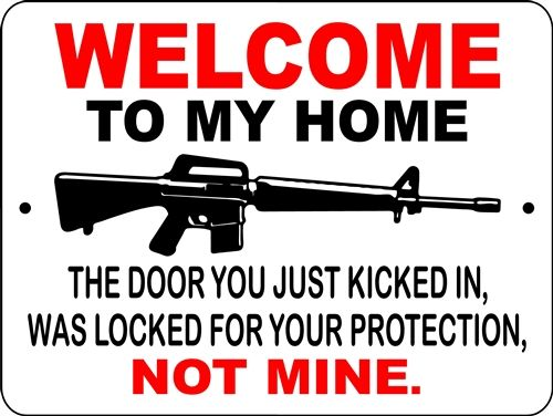 WELCOME TO MY HOME GUN SIGN