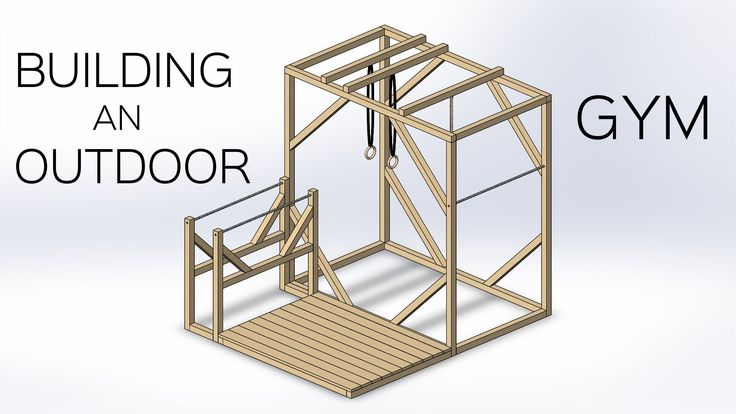 Building an Outdoor Gym