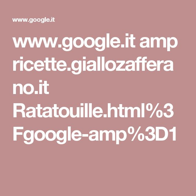 www.google.it amp ricette.giallozafferano.it Ratatouille.html%3Fgoogle-amp%3D1