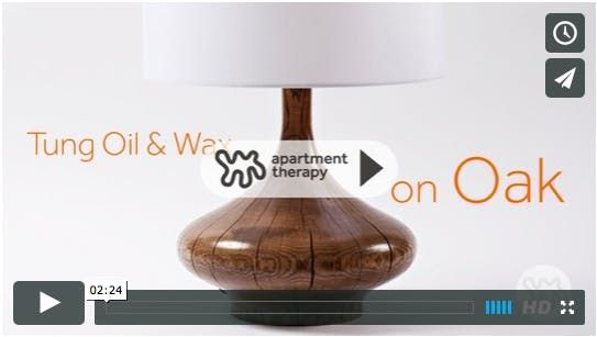 http://www.apartmenttherapy.com/easy-wood-finish-tung-oil-and-wax-apartment-therapy-video-tutorials-200395