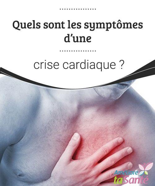 Quels sont les symptômes d'une crise cardiaque ?   Pouvoir souffrir un jour d'une crise cardiaque, cela fait peur. Nous vous proposons de connaître les symptômes qui peuvent l'annoncer pour réagir au mieux.