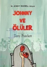"""Johnny ve Ölüler %20 indirimli Terry Pratchett Johnny ve Ölüler Terry Pratchett Dost Kitabevi Yayınları  Hayata bir de onların gözüyle bakın!  """"Ben buradan çıkmak ve hayatın keyfini çıkarmak istiyorum. Yaşarken o kadar çıkaramamıştım.""""  """"Yaşamanın sorunu da bu işte,"""" dedi Eşraftan Bowler. """"İnsanın tüm hayatını alıyor.""""  Fantastik edebiyatın yaşayan efsanesi Terry Pratchett, büyük beğeniyle okunan Johnny Maxwell üçlemesinin ikinci kitabı Johnny ve Ölüler'de, ince mizahi öğelerle…"""