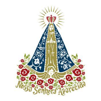 Nos Caminhos do Senhor: NOSSA SENHORA APARECIDA – RAINHA E PADROEIRA DO BRASIL