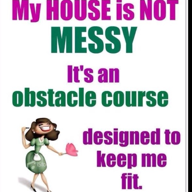 Hahahaha: Fit Plans, My Rooms, Stay Fit, Giggles, Obstacle Courses, Messy House, Get Fit, Sewing Rooms, True Stories