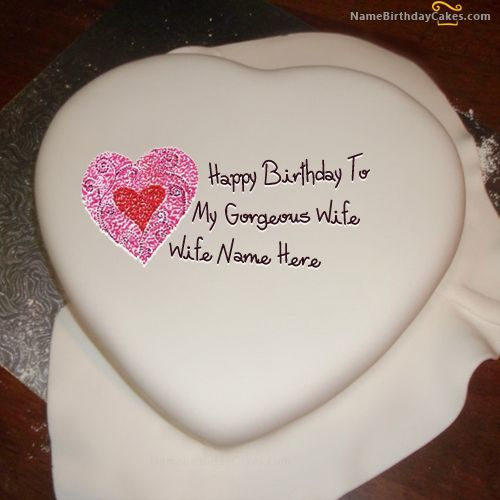 Birthday Cake Ideas For Husband And Wife : Write name on Heart Birthday Cake For Wife - Happy ...