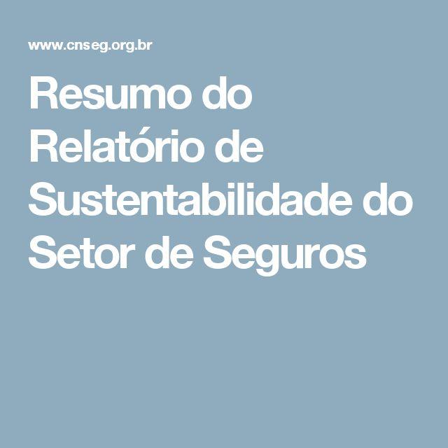 Resumo do Relatório de Sustentabilidade do Setor de Seguros