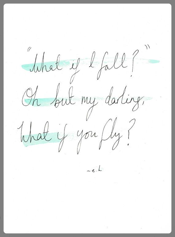 Quote Watercolour Painting What If I Fall What If You Fly