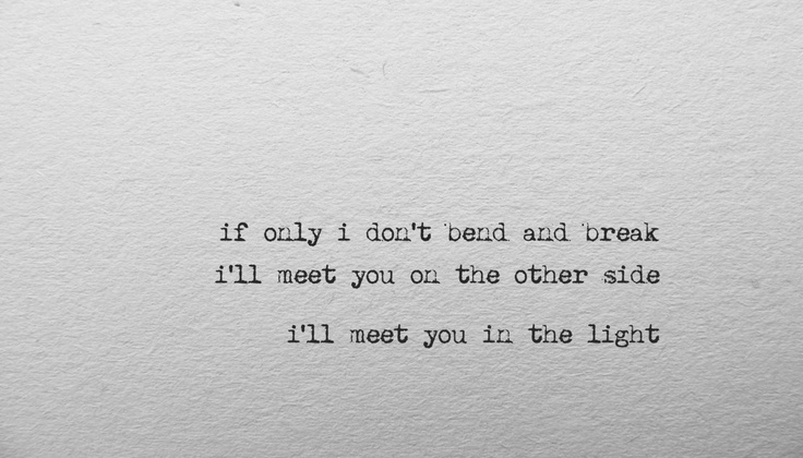 bend and break lyrics keane