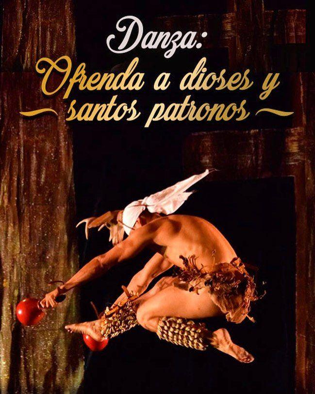 Las danzas indígenas y mestizas que a través del tiempo han empleado para comunicar sus necesidades y agradecer milagros al supremo: Danza Azteca Danza de los Negritos Danza de los Migueles Danza del Venado Danza del Torito Danza de los Parachicos