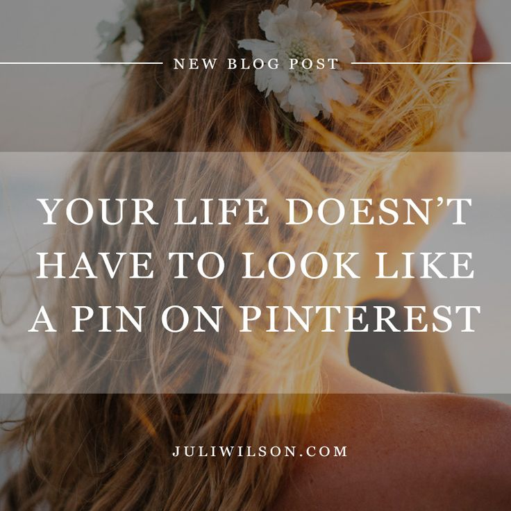 Your Life Doesn't Have To Look Like A Pin On Pinterest