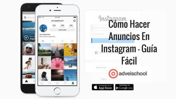 Guía fácil para hacer anuncios en Instagram. Te explicamos cómo configurar una campaña en 7 pasos. Descubre todas sus posibilidades.