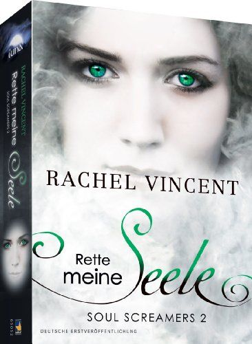 Soul Screamers 2: Rette meine Seele (LUNA) von Rachel Vincent http://www.amazon.de/dp/389941988X/ref=cm_sw_r_pi_dp_O9Uywb19YYNHP