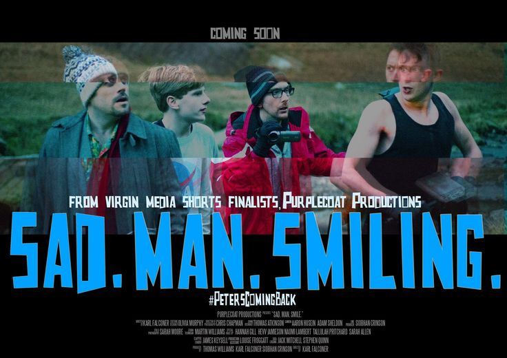 The official poster for Sad. Man. Smiling.