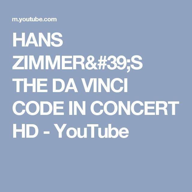 HANS ZIMMER'S THE DA VINCI CODE IN CONCERT HD - YouTube