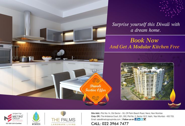 The Palms - Landmark Living Off Palm Beach Road, Nerul Surprise yourself this Diwali with a dream home. Book now and get a modular kitchen free. www.metrogroupindia.com #RealEstate #Offer #Diwali2016 #Scheme #Celebration