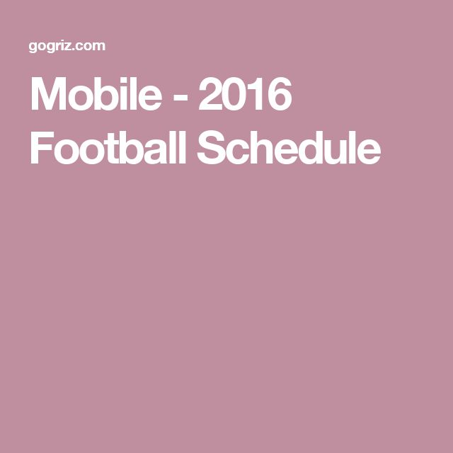 Mobile - 2016 Football Schedule