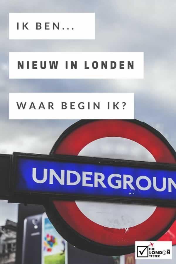 Ik ben nieuw in Londen... Waar moet ik beginnen?  || The London Tester