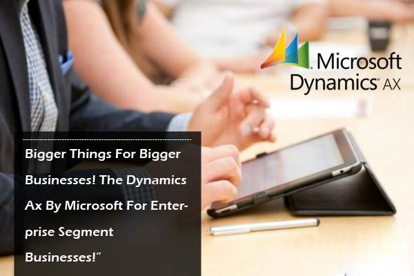 Best #ERP Software For Small And Mid-Segment Businesses! #Microsoft Dynamics AX www.dynamicssquare.com