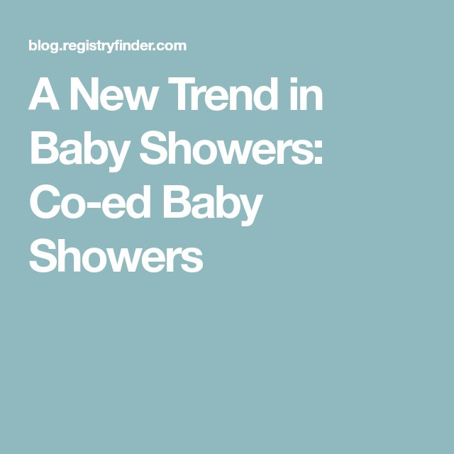 A New Trend in Baby Showers: Co-ed Baby Showers