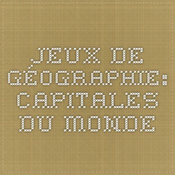 Jeux de Géographie: Capitales du monde