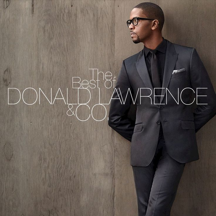 Best Of Donald Lawrence & Co