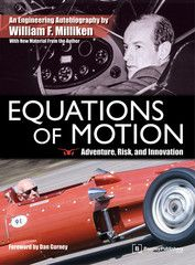Book: Equations of Motion: Adventure, Risk, and Innovation: The Engineering Autobiography of William F. Milliken $44.95