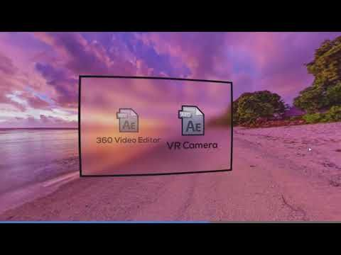 Graphics 2017   360° Video Editor v1.5 & VR Camera for After Effects