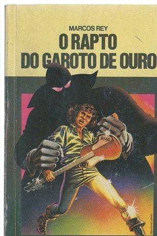 O rapto do garoto de ouro,  Marcos Rey