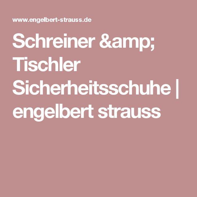 Schreiner & Tischler Sicherheitsschuhe | engelbert strauss