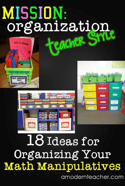 A Modern Teacher: Mission Organization: 18 Ideas to Organize Math Manipulatives