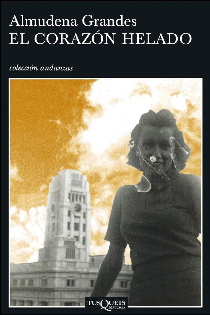 """Almudena Grandes: """"El corazón helado"""" 2007.."""