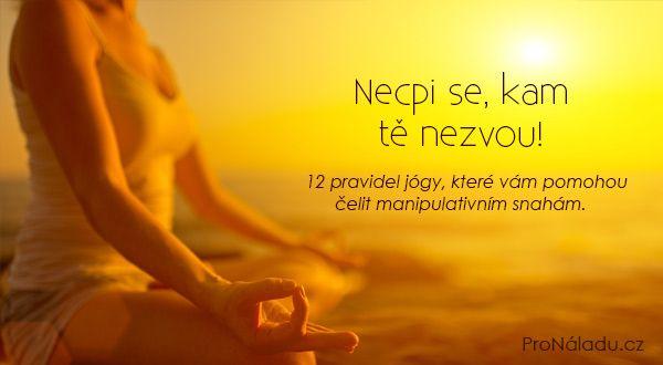 Necpi se, kam tě nezvou! | ProNáladu.cz