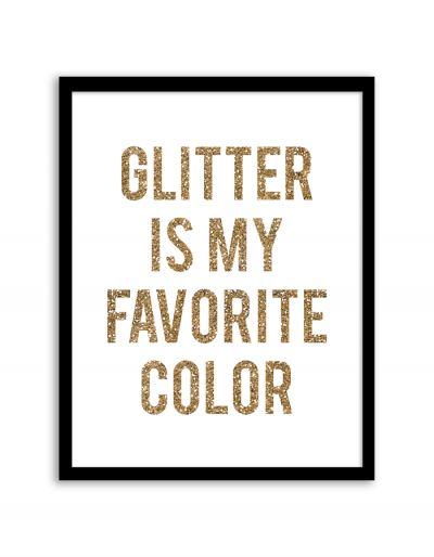 Free Printable Glitter is My Favorite Color Art from @chicfetti - easy wall art diy
