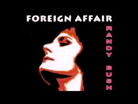 Randy Bush - Foreign Affair (Club Mix)