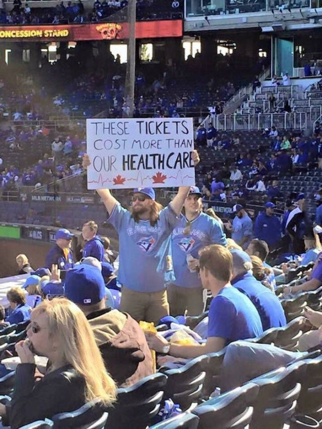 Toronto Blue Jays fans reminding Americans of how badly they are getting screwed.