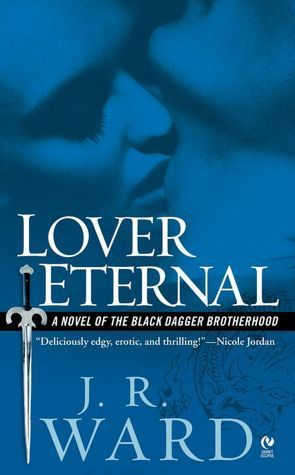 Lover Eternal by JR Ward  #2 in the Black Dagger Brotherhood Series 6/2/13