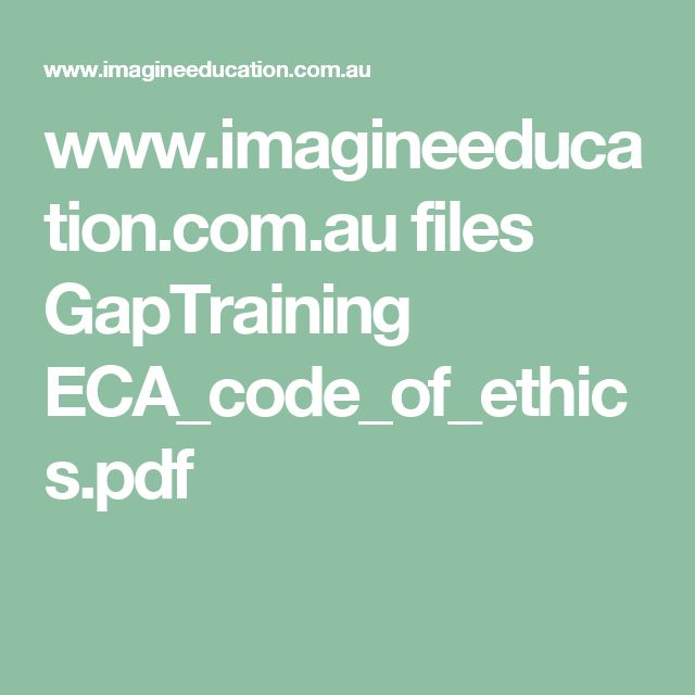 www.imagineeducation.com.au files GapTraining ECA_code_of_ethics.pdf