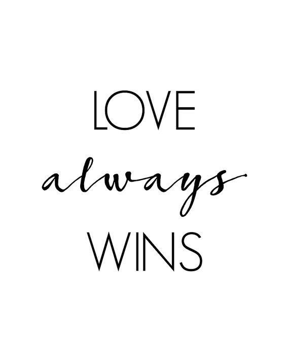 Love Always Wins, Printable Wall Art, Love Quote, Love